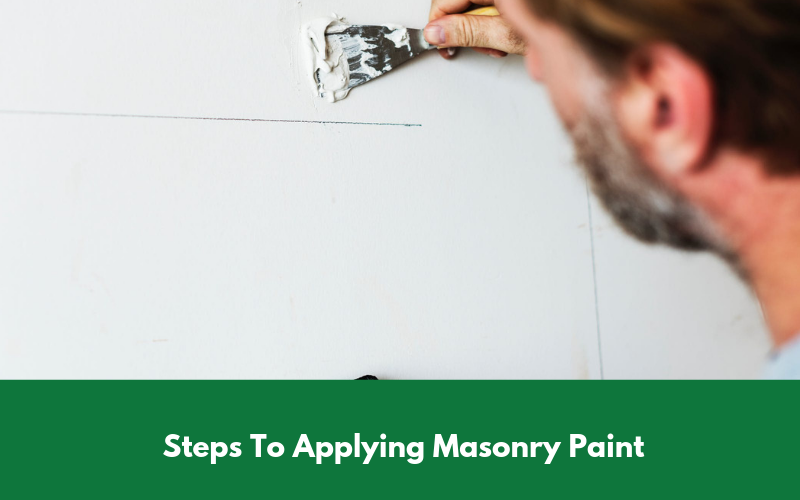Steps To Applying Masonry Paint