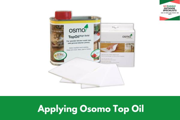 Applying Osomo Top Oil