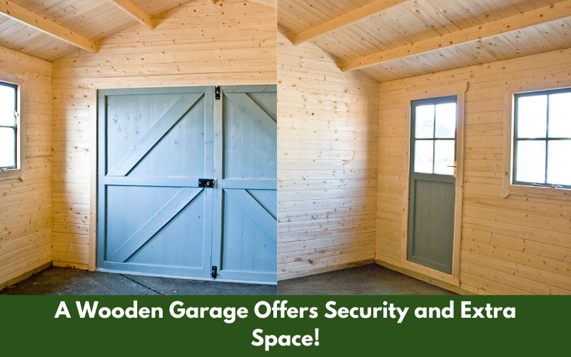 A Wooden Garage Offers Security and Extra Space!