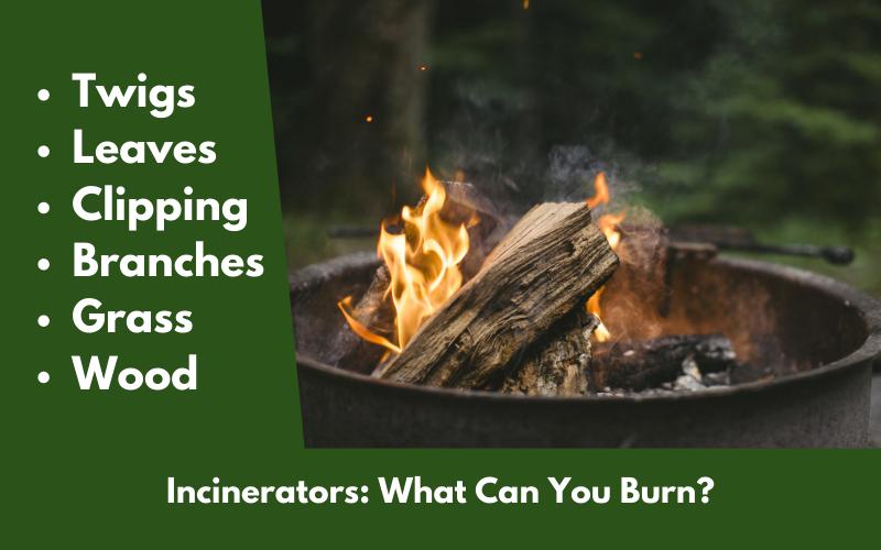 Incinerators: What Can You Burn?
