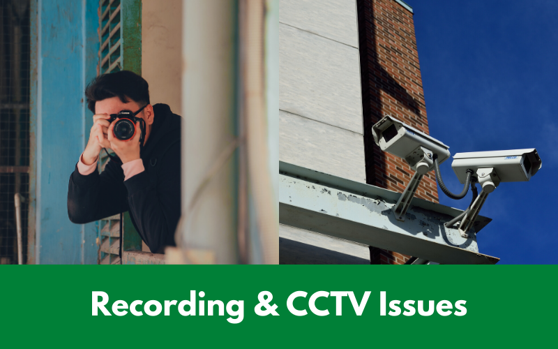 Neighbour Recording & CCTV Issues
