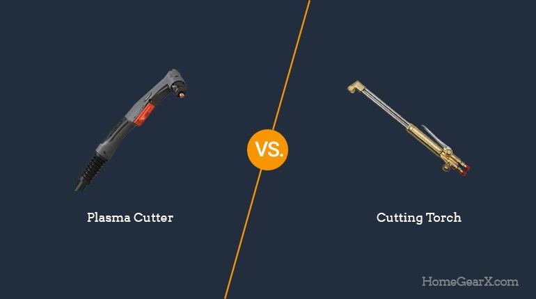 Plasma Cutter vs. Cutting Torch